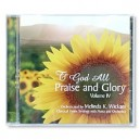 To God All Praise and Glory Vol. 4 (CD)