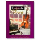 Ever in Joyful Song - Songbook