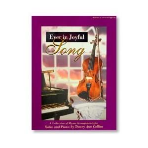 Ever in Joyful Song - Songbook