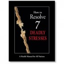How To Resolve 7 Deadly Stresses