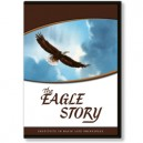 DVD - The Eagle Story