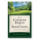 How to Conquer Habits and Addictions
