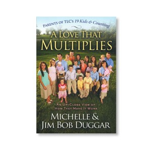 A Love That Multiplies: Duggars