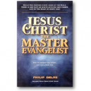 Jesus Christ the Master Evangelist