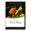A Tale of Two Fish