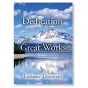 Dedication for Greater Works